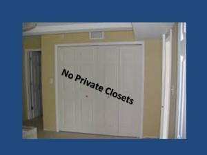 No Private Closets