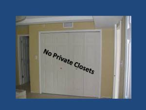 No Private Closets