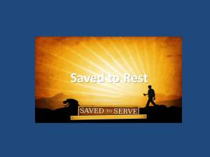 Saved To Rest