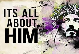 It's All About Him