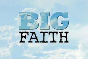 Big Faith